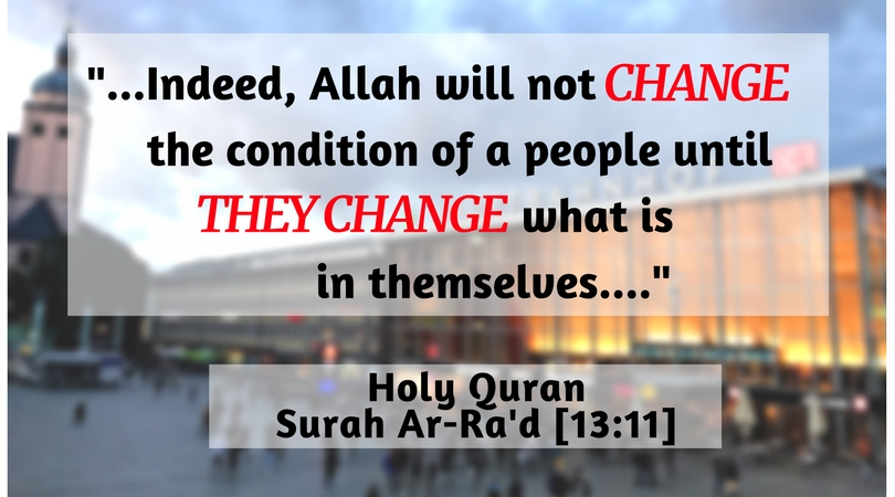 Indeed, Allah will not change the condition of a people until they change what is in themselves..jpg